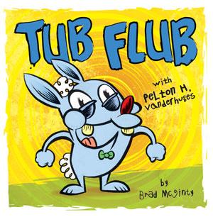 tub flub